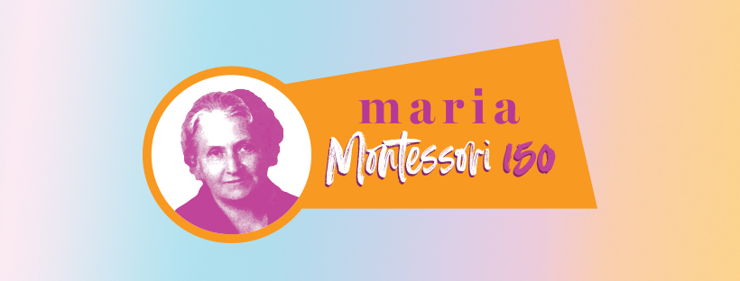 Dr. Maria Montessori Turns 150!