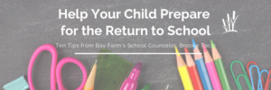 How to Help your Child Prepare for the Return to School