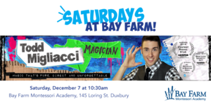 Join us Saturday, December 7 at 10:30am for a performance by Todd the Magician!